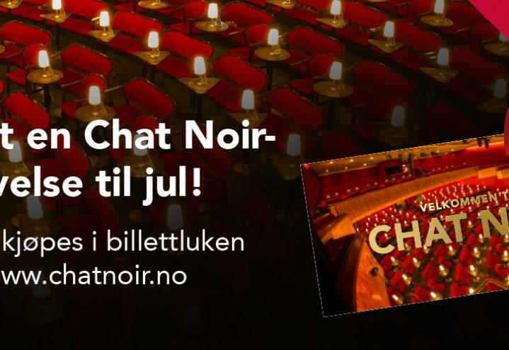 Gi bort en Chat Noir-opplevelse til jul!