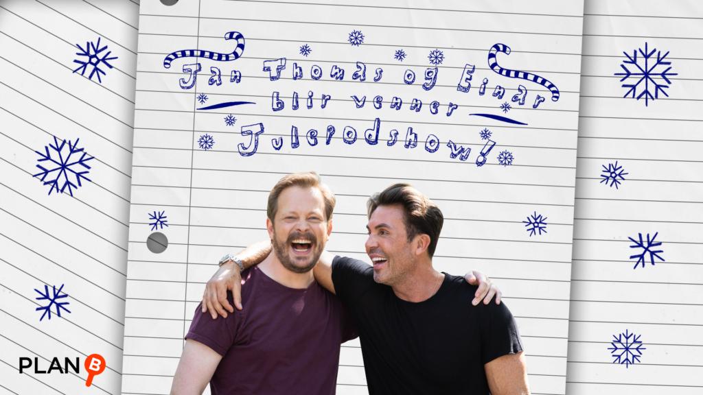 Julepodshow m/Jan Thomas og Einar UTSOLGT!