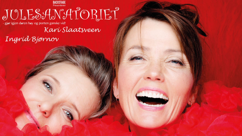 Julesanatoriet m/Ingrid Bjørnov og Kari Slaatsveen