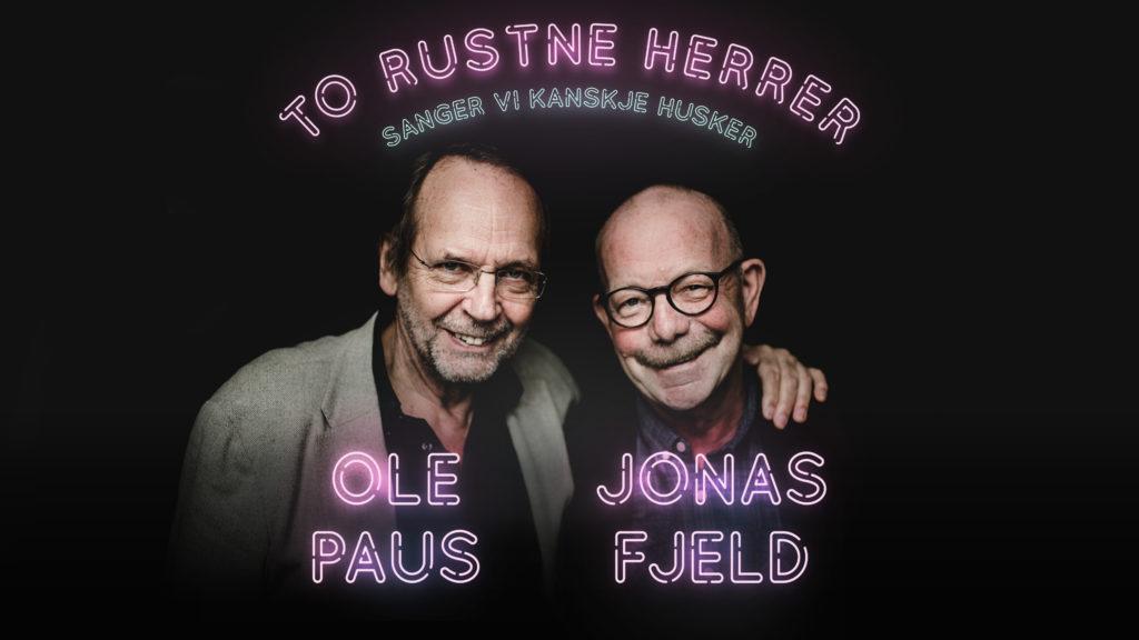 To Rustne Herrer: Sanger vi kanskje husker – 25-årsjubileum