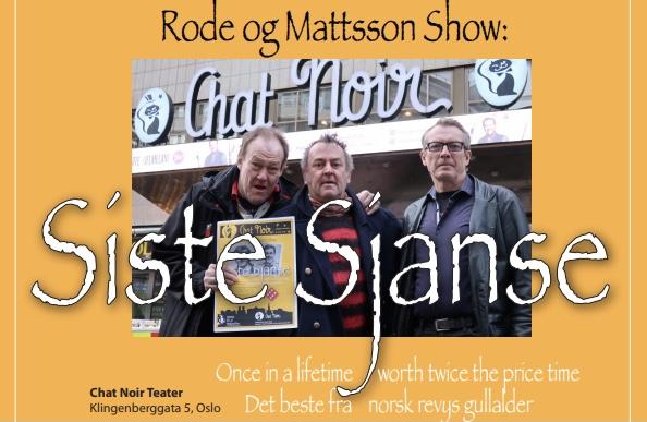 Rode og Mattsson Show: Siste Sjanse